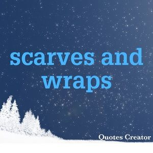 Get your scarves and wraps here!